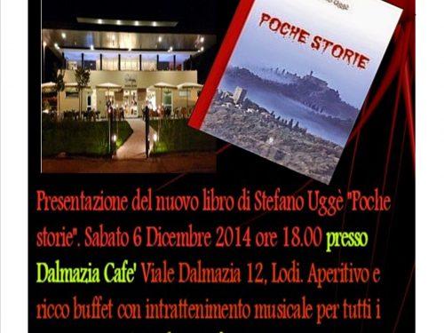 """EVENTO : Presentazione """"Poche Storie"""" Autore Stefano Uggè"""