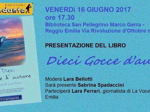 """Evento in programma: Presentazione della silloge """"Dieci gocce d'autore"""" Reggio Emilia"""