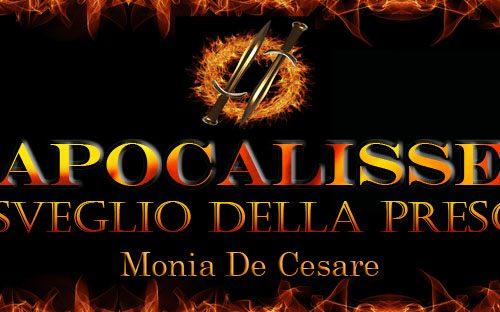 """RECENSIONE DI """"Apocalisse – Il Risveglio della prescelta"""" e intervista a Monia De Cesare"""