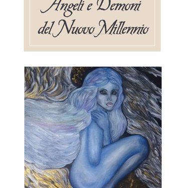 Recensione Angeli e Demoni del nuovo millennio di Lucia Mosca