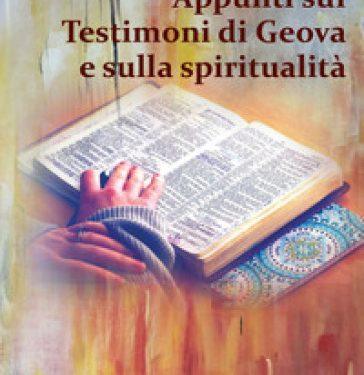 Recensione Appunti sui Testimoni di Geova e sulla spiritualità Dario Canepa