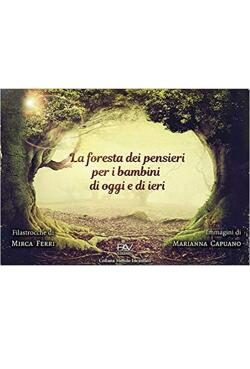 Recensione La foresta dei pensieri per i bambini di oggi e di ieri di Mirca Ferri
